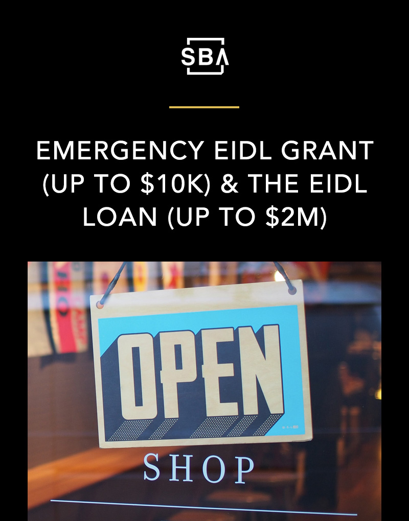 SBA Emergency EIDL Grant (Up to $10K) & The EIDL Loan (Up to $2M)